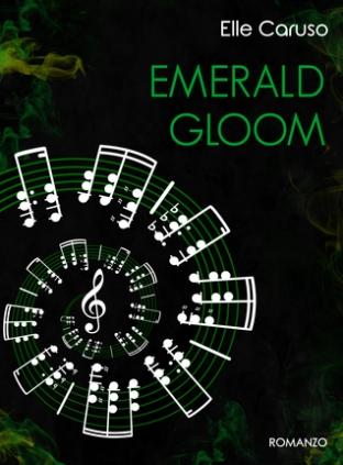 Emerald Gloom - Elle Caruso